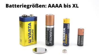 Batteriegrößen: Tabelle als Übersicht aller Batterientypen