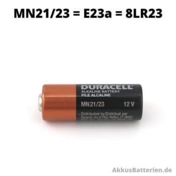 E23a Batterie entspricht Duracell Größe MN21/MN23